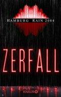 Hamburg Rain 2084. Zerfall (eBook, ePUB)