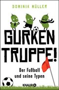 Gurkentruppe! (eBook, ePUB)