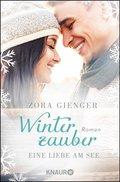Winterzauber: Eine Liebe am See (eBook, ePUB)