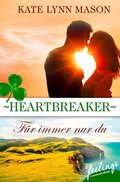 Heartbreaker - Für immer nur du (eBook, ePUB)