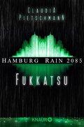Hamburg Rain 2085. Fukkatsu (eBook, ePUB)