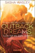 Outback Dreams. So weit die Liebe reicht (eBook, )