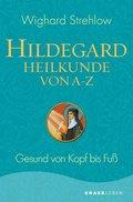 Hildegard-Heilkunde von A - Z (eBook, ePUB)