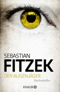 Sebastian Fitzek - Der Augenjäger
