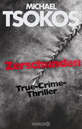 Zerschunden - True-Crime-Thriller