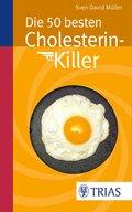 Die 50 besten Cholesterin-Killer (eBook, PDF)
