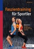 Faszientraining für Sportler (eBook, PDF)