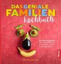 Das geniale Familien-Kochbuch (eBook, ePUB)
