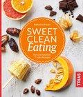 Sweet Clean Eating (eBook, ePUB)