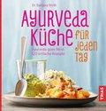 Ayurveda-Küche für jeden Tag (eBook, ePUB)