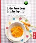 Die besten Babybreie (eBook, ePUB)