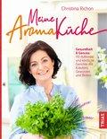 Meine Aromaküche (eBook, ePUB)