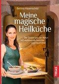 Meine magische Heilküche (eBook, ePUB)