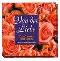Die große Hörbibel, Von der Liebe, 1 Audio-CD