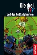 Die drei ??? und das Fußballphantom (drei Fragezeichen) (eBook, ePUB)