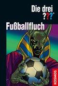 Die drei ??? Fußballfluch (drei Fragezeichen) (eBook, ePUB)