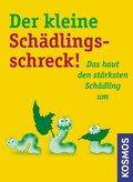 Der kleine Schädlingsschreck (eBook, ePUB)