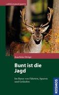 Bunt ist die Jagd... (eBook, ePUB)