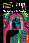 The Three Investigators and the Mystery of the Fiery Eye (eBook, ePUB)