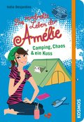 Das verdrehte Leben der Amélie, 6, Camping, Chaos & ein Kuss (eBook, ePUB)