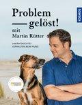 Problem gelöst! mit Martin Rütter (eBook, ePUB)