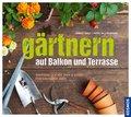 Gärtnern auf Balkon und Terrasse (eBook, PDF)