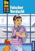 Die drei !!!, 75, Tatort Hollywood 1: Falscher Verdacht (drei Ausrufezeichen) (eBook, ePUB)