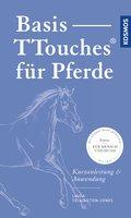Basis-TTouches für Pferde (eBook, PDF)
