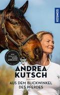 Andrea Kutsch - Aus dem Blickwinkel des Pferdes (eBook, ePUB)
