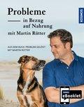 KOSMOS eBooklet: Probleme in Bezug auf Nahrung - Unerwünschtes Verhalten beim Hund (eBook, ePUB)
