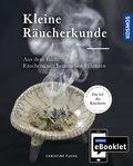 KOSMOS ebooklet: Kleine Räucherkunde (eBook, )