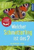 Welcher Schmetterling ist das? Kindernaturführer (eBook, PDF)