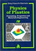 Physics of Plastics