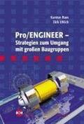 Pro/ENGINEER - Strategien zum Umgang mit großen Baugruppen, m. CD-ROM (Ebook nicht enthalten)