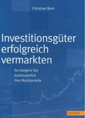 Investitionsgüter erfolgreich vermarkten