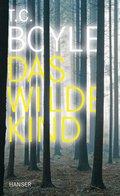 Das wilde Kind (eBook, ePUB)