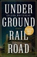 Underground Railroad (eBook, ePUB)