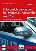 Erfolgreich bewerben bei Polizei, Bundeswehr und Zoll. Haufe Ratgeber plus (eBook, PDF)