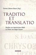 Bauer, Traditio et Translatio