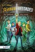 Ritter reloaded Band 1: Die Tafelrunde kehrt zurück (eBook, ePUB)