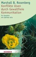Konflikte lösen durch Gewaltfreie Kommunikation (eBook, ePUB)