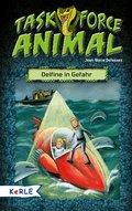 Task Force Animal. Delfine in Gefahr (eBook, ePUB)