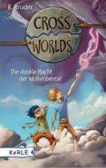 Cross Worlds - Die dunkle Macht der Wolkenbestie (eBook, ePUB)