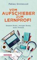 Vom Aufschieber zum Lernprofi (eBook, ePUB)