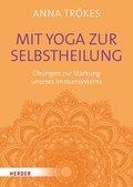 Mit Yoga zur Selbstheilung (eBook, ePUB)
