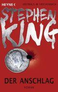 Stephen King - Der Anschlag