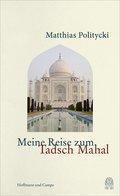 Meine Reise zum Tadsch Mahal (eBook, ePUB)