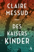 Des Kaisers Kinder (eBook, ePUB)