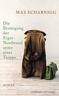 Die Besteigung der Eiger-Nordwand unter einer Treppe (eBook, ePUB/PDF)