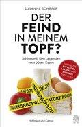 Der Feind in meinem Topf? (eBook, ePUB)